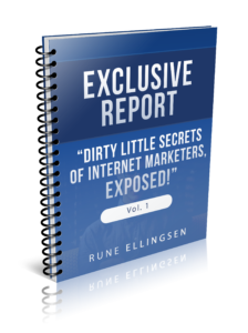 Dirty Little Secrets of Internet Marketers