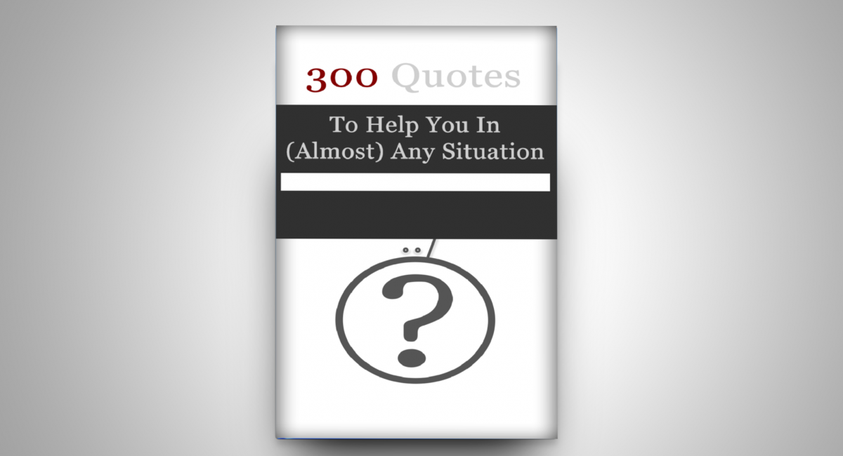 300 Top Quotes